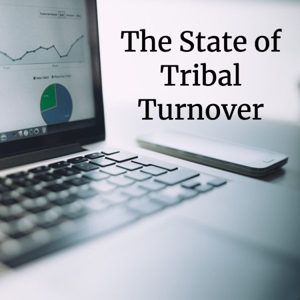 The State of Tribal Turnover