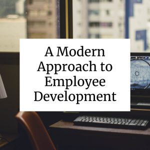 modern approach to employee development
