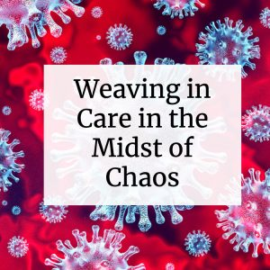 Weaving in Care in the Midst of Chaos: The Tribes' Heart for All People